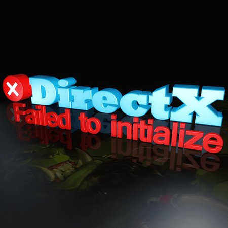 Ошибка «Failed to initialize DirectX» и ее решение